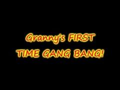GRANNYS FIRST GANG BANG EVER! Thumb